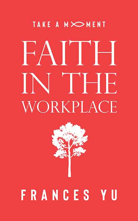 Faith In The Workplace - 250