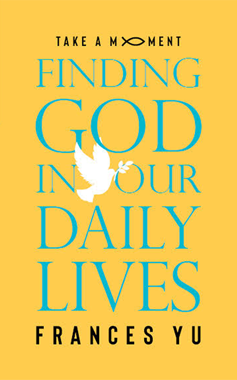 Finding God in Our Daily Lives - 250